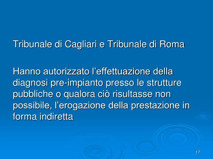 Tribunale di Cagliari e Tribunale di Roma