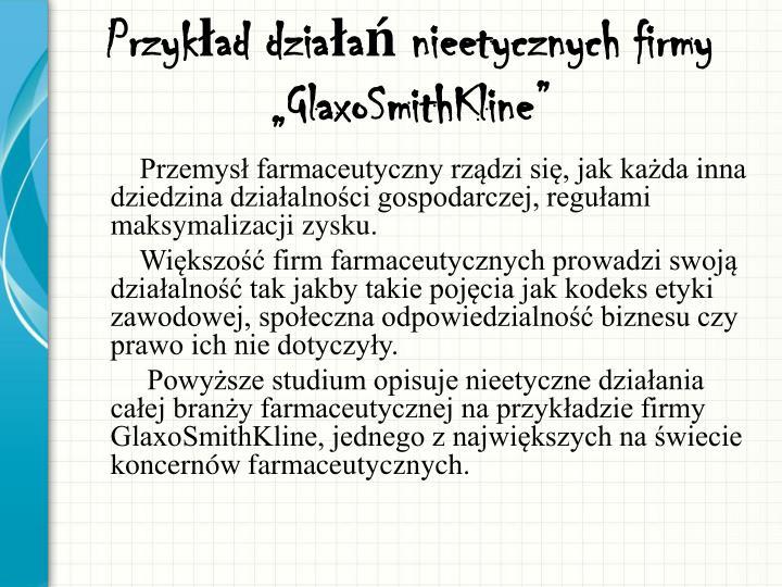 """Przykład działań nieetycznych firmy """"GlaxoSmithKline"""""""