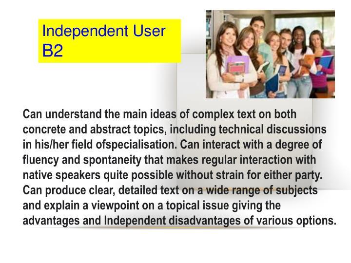 Independent User