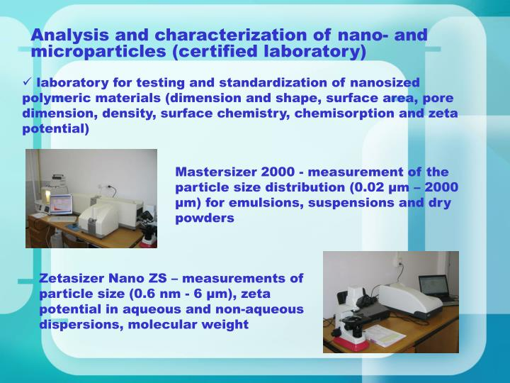 Analysis and characterization of nano- and microparticles (certified laboratory)