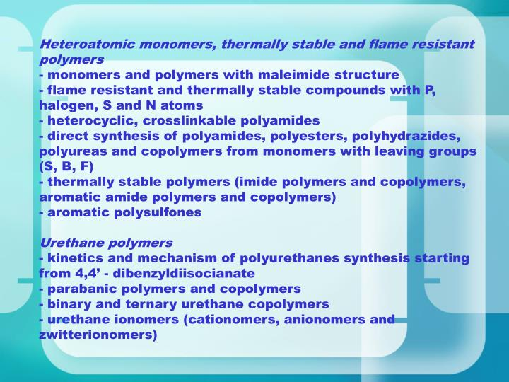 Heteroatomic monomers, thermally stable and flame resistant polymers