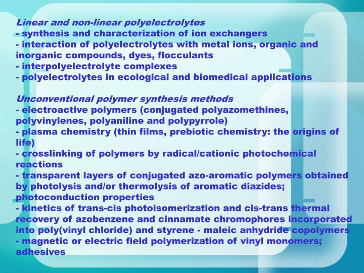 Linear and non-linear polyelectrolytes