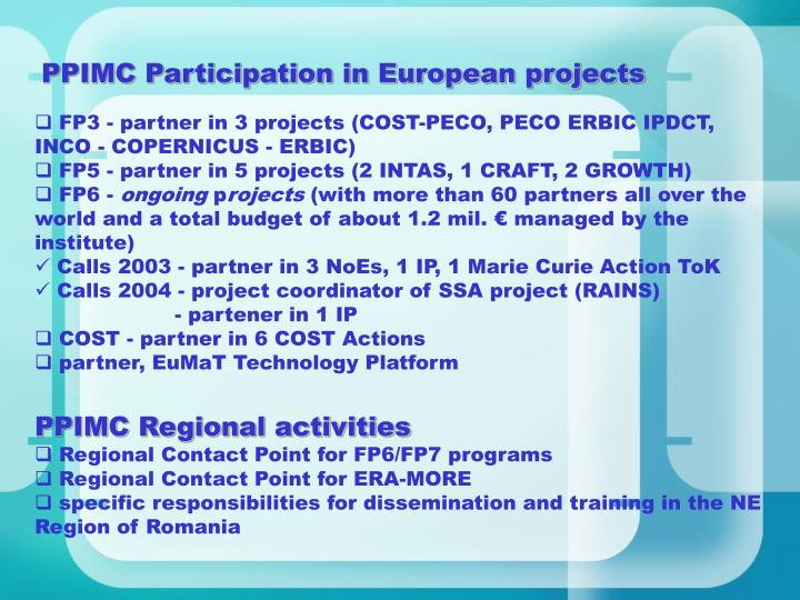 PPIMC Participation in European projects