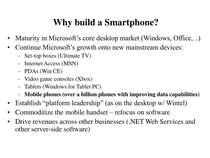 Why build a Smartphone?