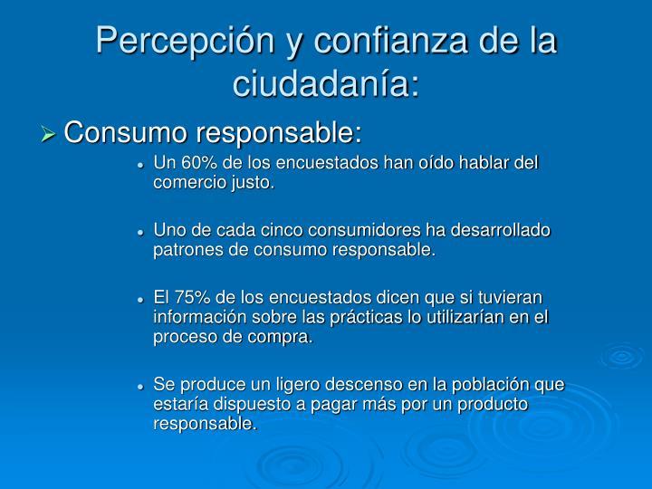 Percepción y confianza de la ciudadanía: