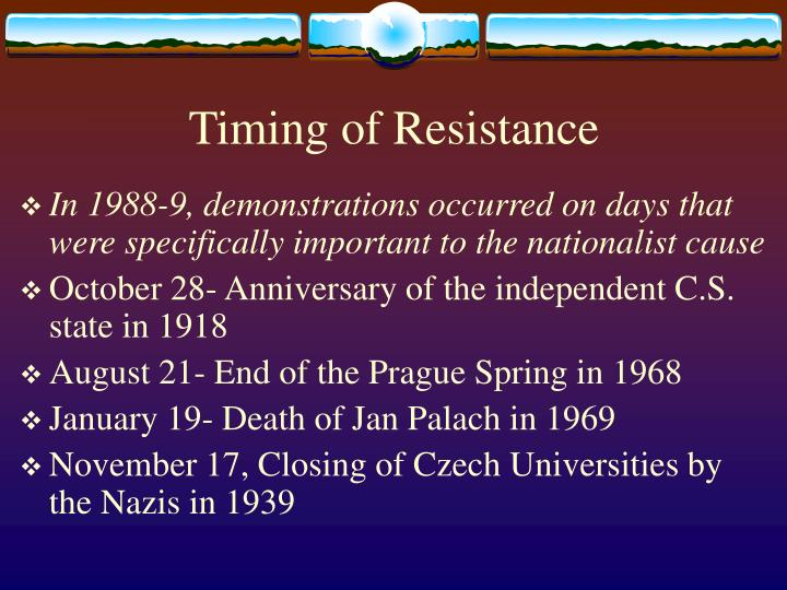 Timing of Resistance