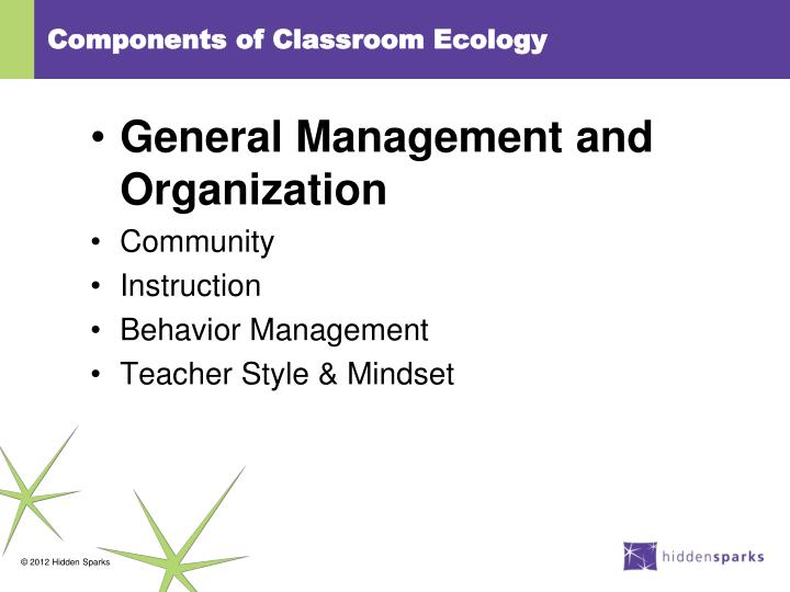 Components of Classroom Ecology