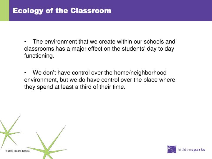 Ecology of the Classroom