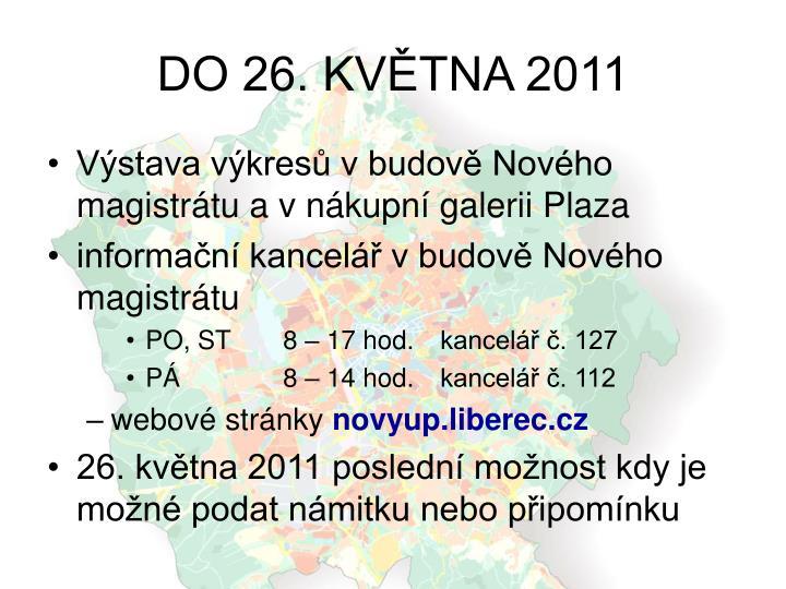 DO 26. KVĚTNA 2011