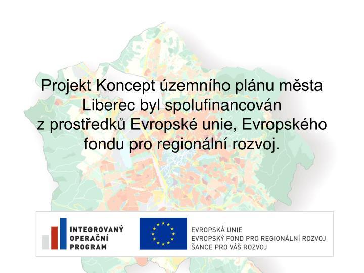 Projekt Koncept územního plánu města Liberec byl spolufinancován