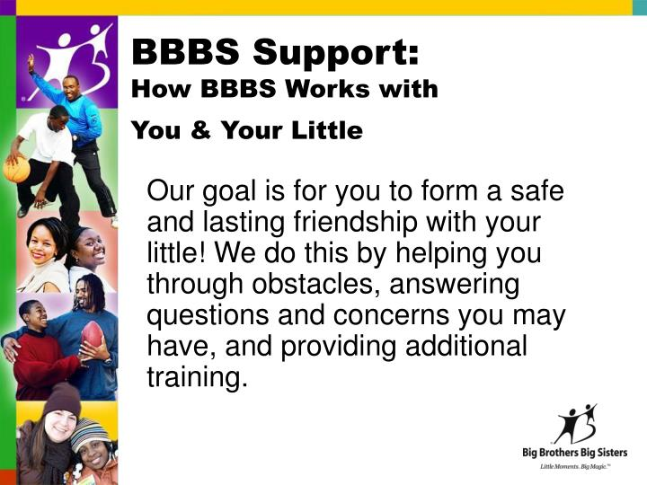 BBBS Support: