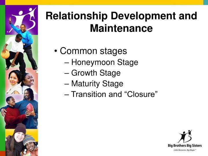 Relationship Development and Maintenance