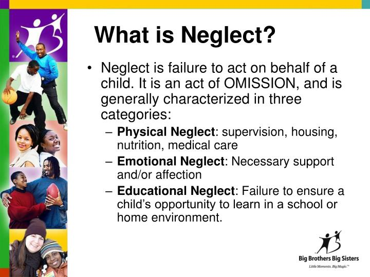 What is Neglect?