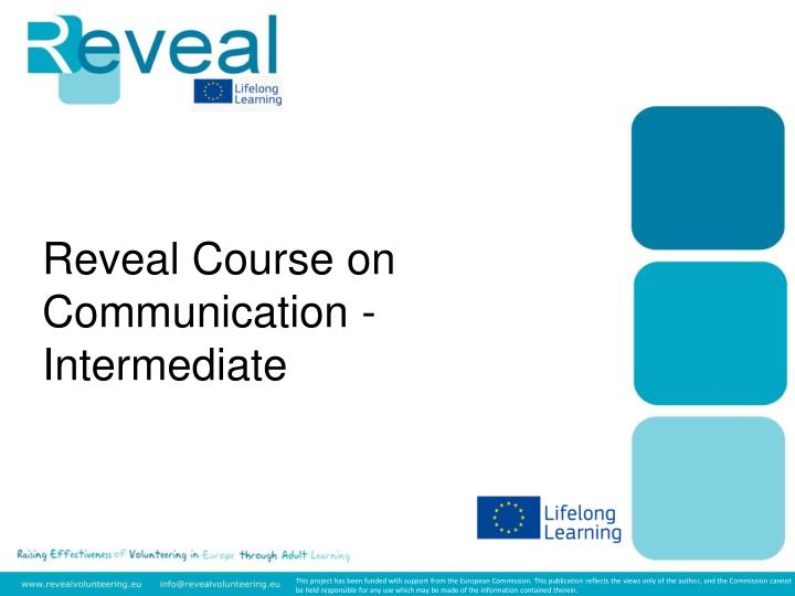 Reveal course on communication intermediate