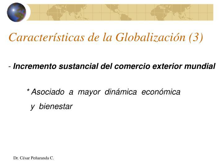Características de la Globalización (3)