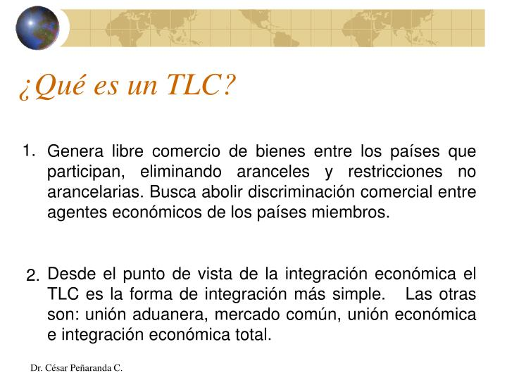 ¿Qué es un TLC?