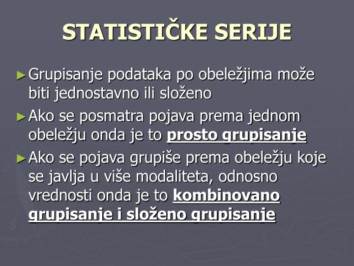 STATISTIČKE SERIJE
