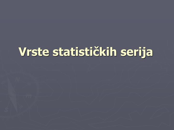 Vrste statističkih serija
