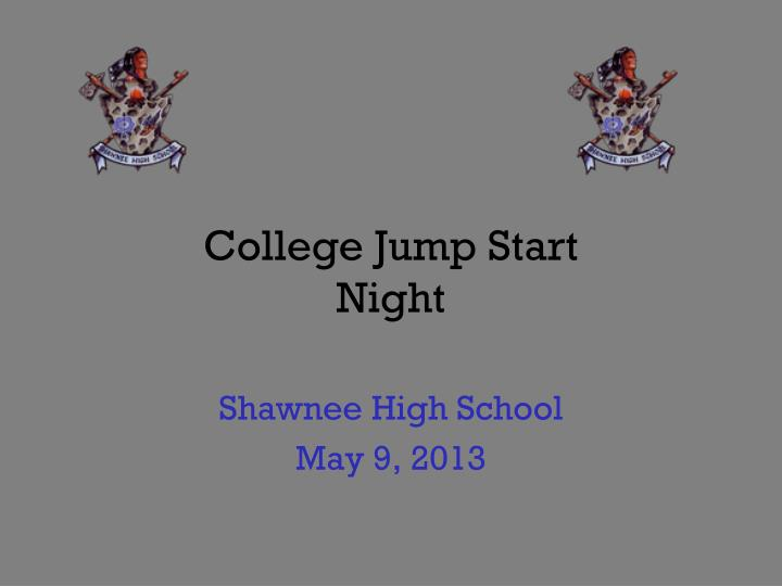 college jump start night