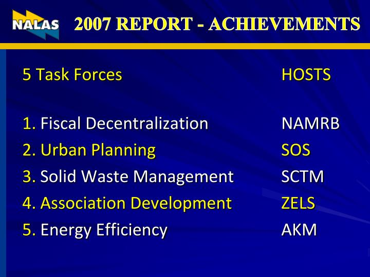 2007 REPORT - ACHIEVEMENTS