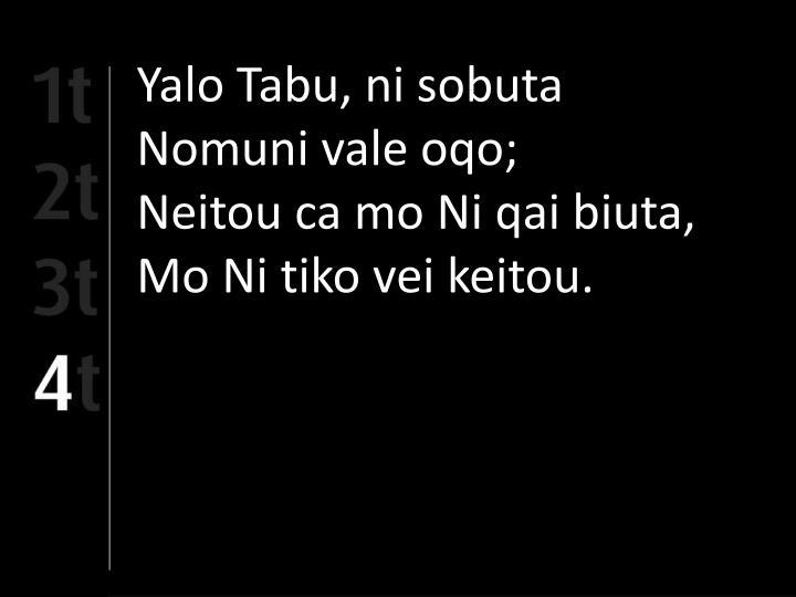 Yalo Tabu, ni sobuta