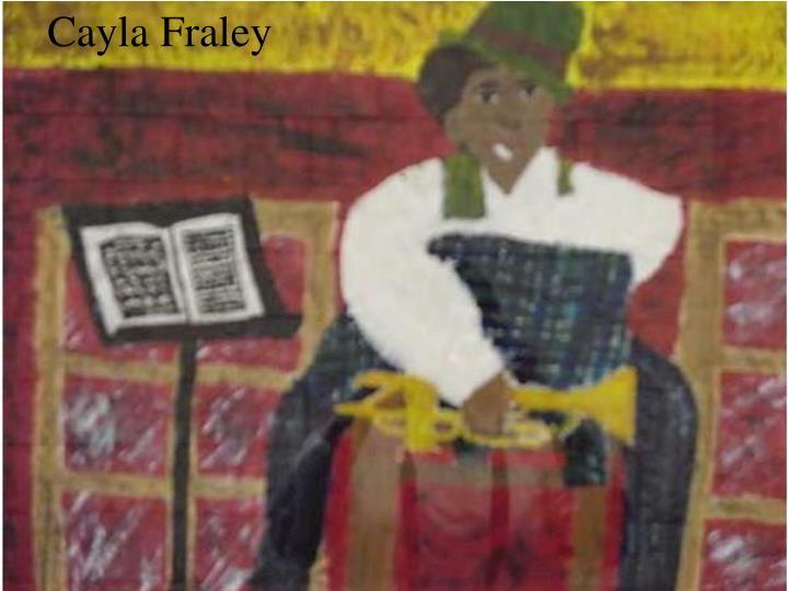 Cayla Fraley