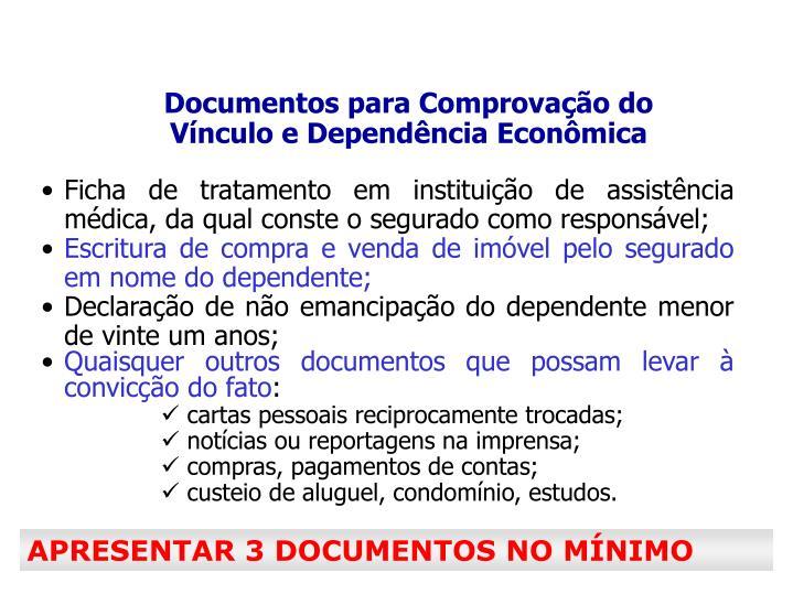 Documentos para Comprovação do Vínculo e Dependência Econômica