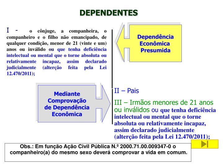 DEPENDENTES