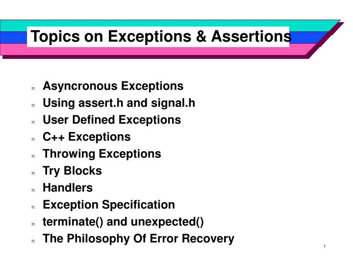 topics on exceptions assertions n.