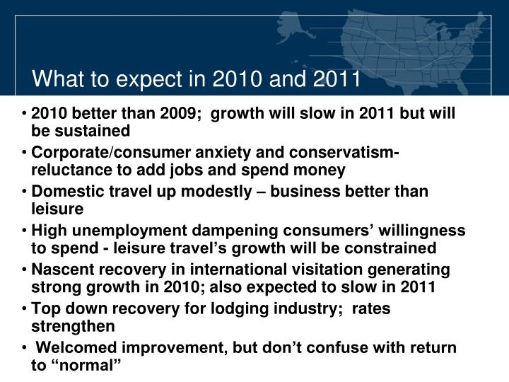 What to expect in 2010 and 2011