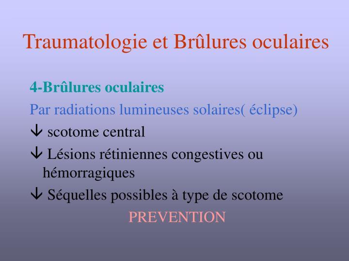Traumatologie et Brûlures oculaires