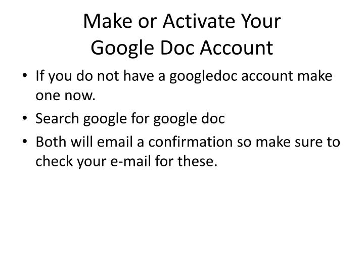 make or activate your google doc account n.