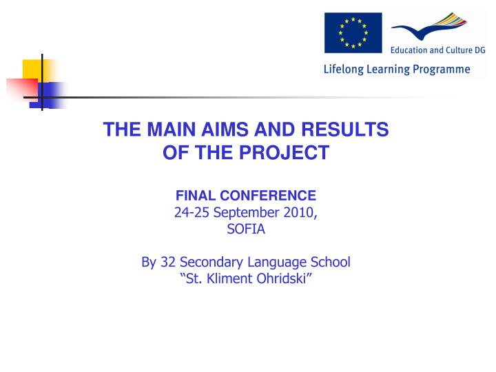 THE MAIN AIMS AND RESULTS
