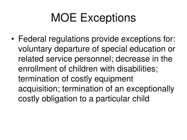 MOE Exceptions