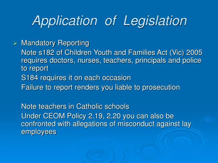 Application  of  Legislation