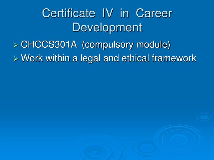 Certificate  IV  in  Career  Development