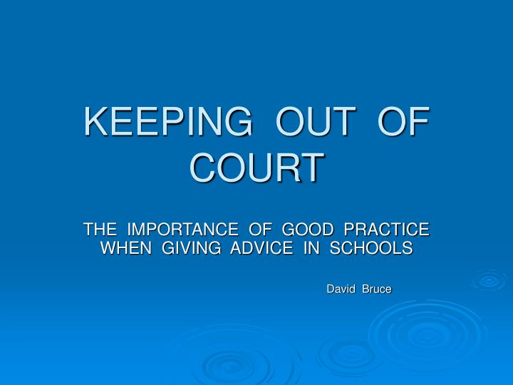 Keeping out of court