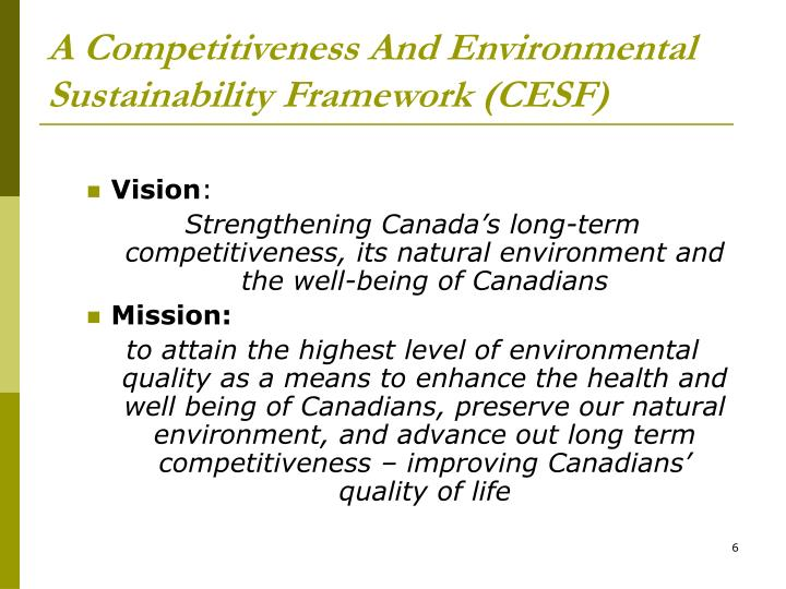 A Competitiveness And Environmental Sustainability Framework