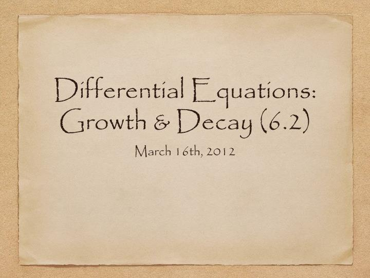 Differential equations growth decay 6 2