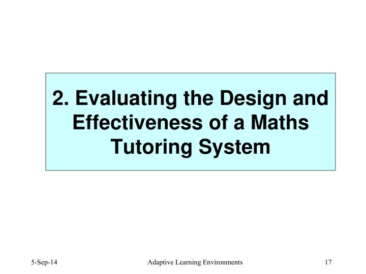 2. Evaluating the Design and Effectiveness of a Maths Tutoring System