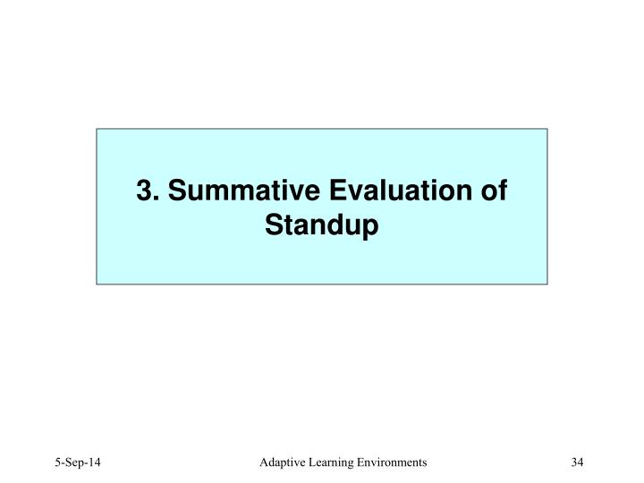 3. Summative Evaluation of Standup