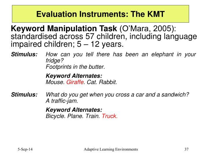 Evaluation Instruments: The KMT