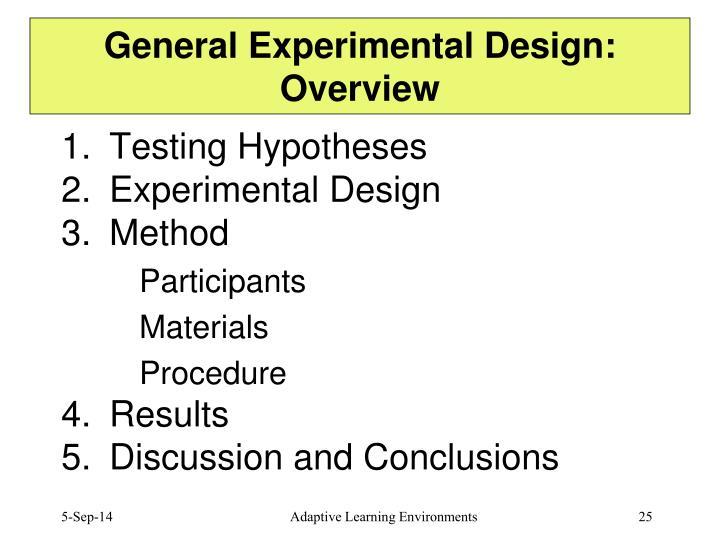 General Experimental Design: Overview