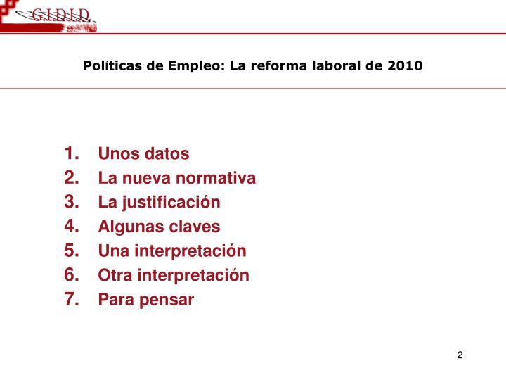 Pol ticas de empleo la reforma laboral de 20101