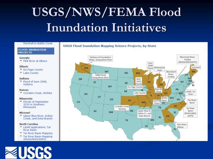USGS/NWS/FEMA Flood Inundation Initiatives