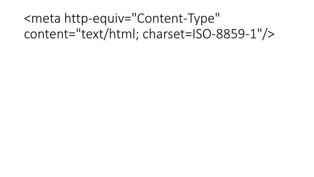 http-equiv= content-type content= text/html charset=iso-8859-1
