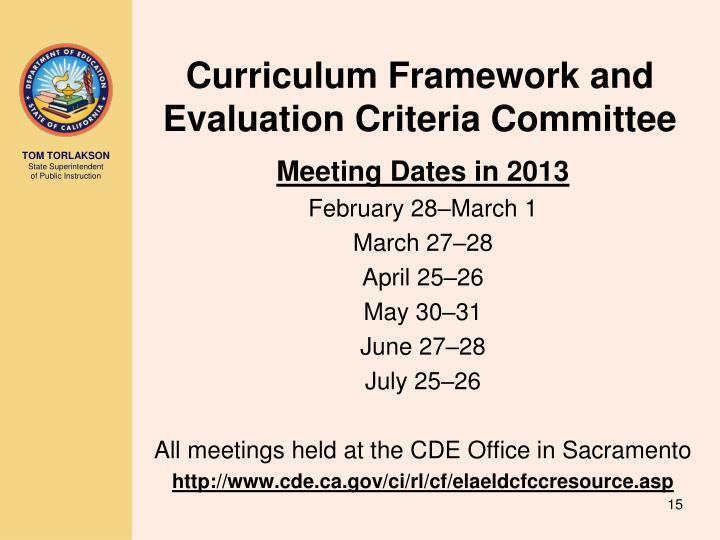 Curriculum Framework and Evaluation Criteria Committee