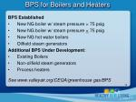 bps for boilers and heaters1