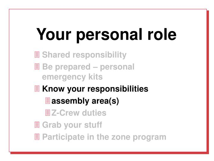 Your personal role