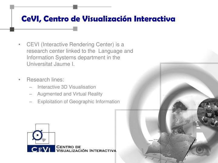 CeVI, Centro de Visualización Interactiva
